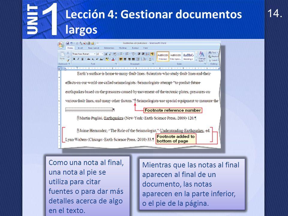 Para crear notas al pie y notas al final en un informe, utilice el cuadro de diálogo nota y Endnote.