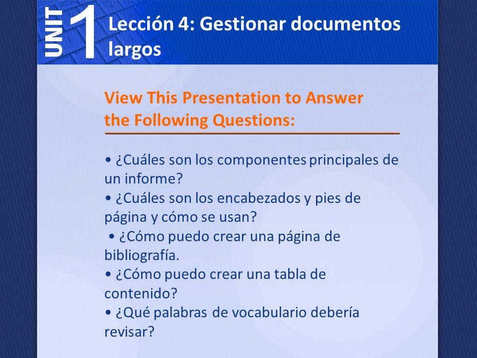 Lección 4: Gestionar documentos largos Un informe es un documento formal que se usa para comunicar información.