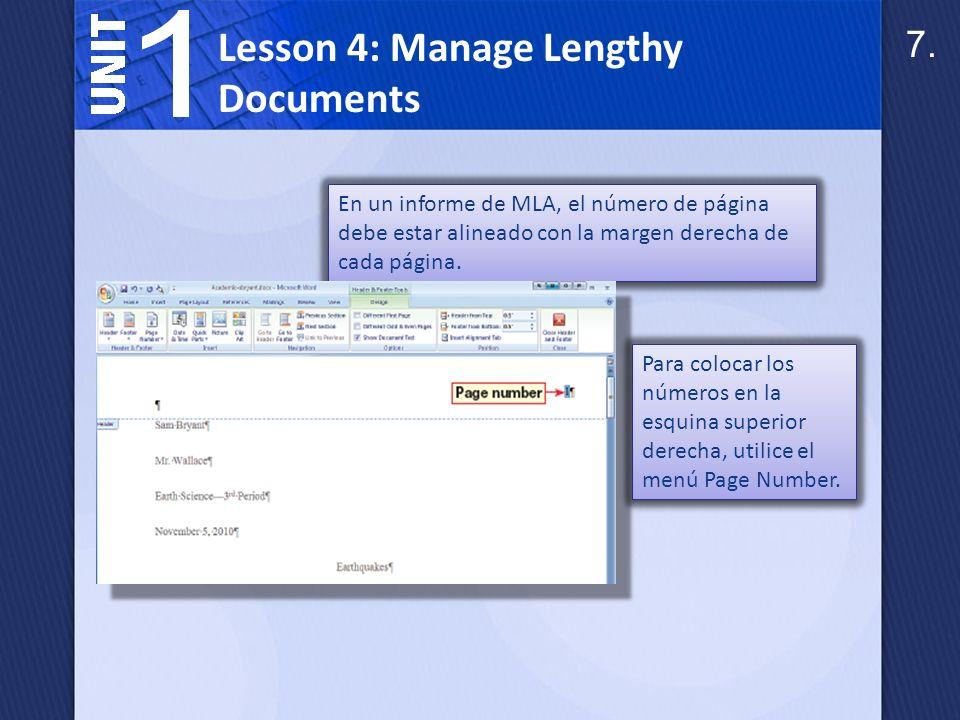 Lesson 4: Manage Lengthy Documents Un pie de página contiene el texto que aparece en la parte inferior de cada página.