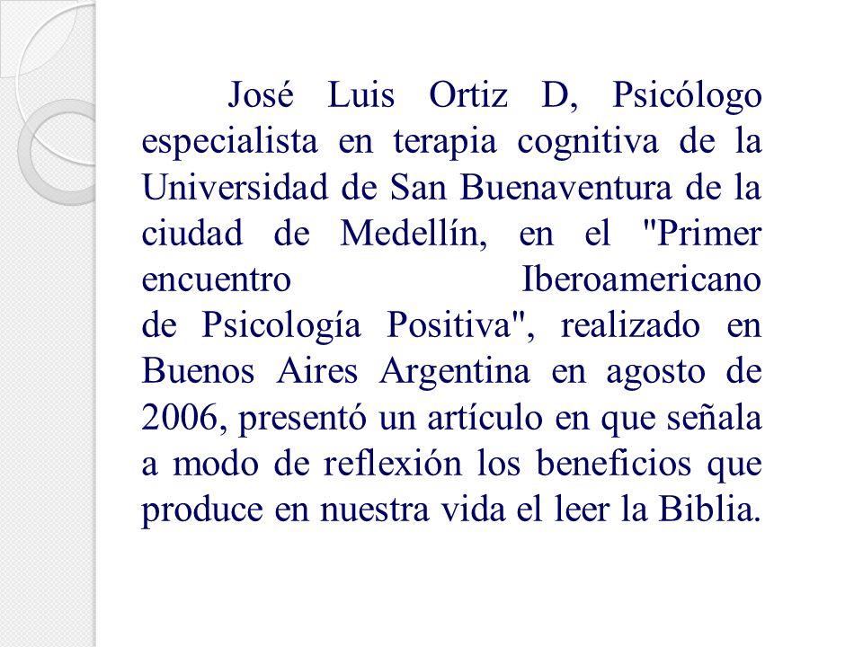 José Luis Ortiz D, Psicólogo especialista en terapia cognitiva de la Universidad de San Buenaventura de la ciudad de Medellín, en el