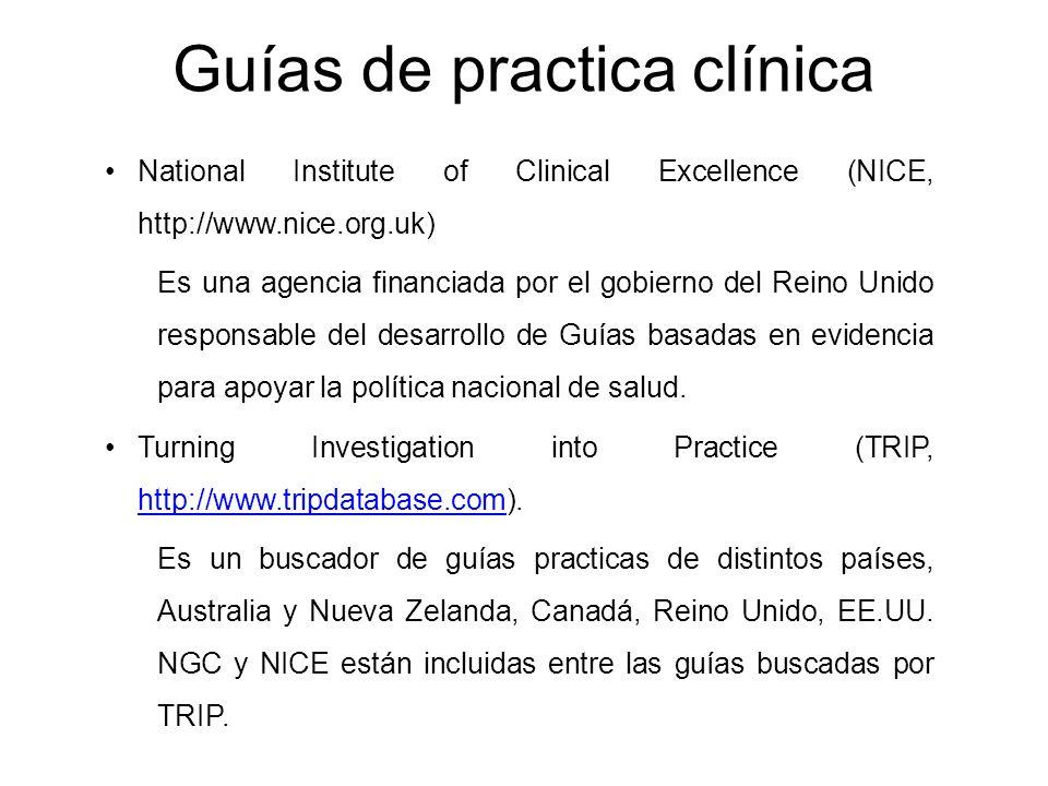 National Institute of Clinical Excellence (NICE, http://www.nice.org.uk) Es una agencia financiada por el gobierno del Reino Unido responsable del des