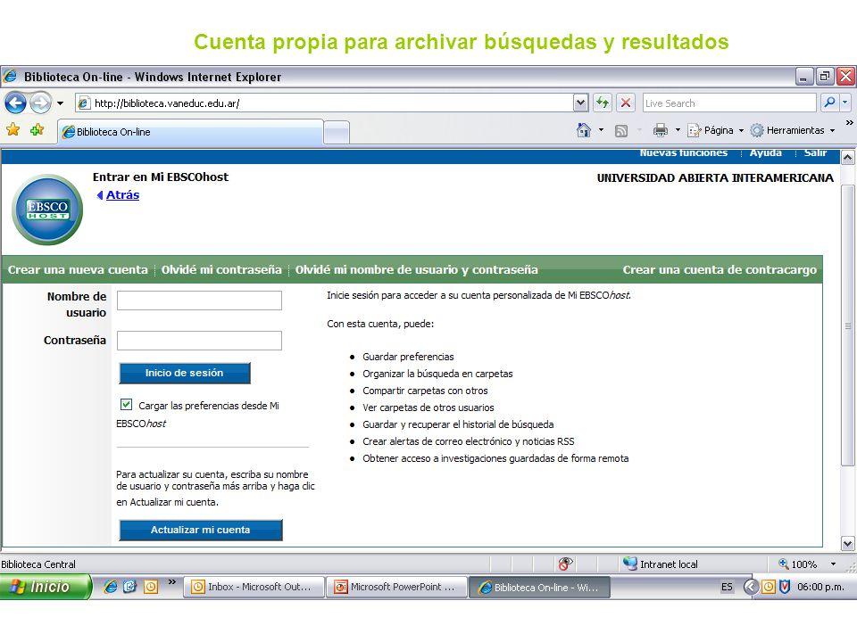 Cuenta propia para archivar búsquedas y resultados