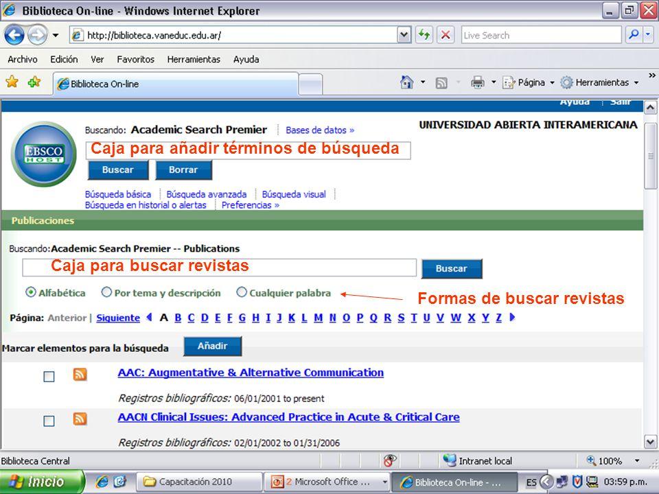 Caja para buscar revistas Caja para añadir términos de búsqueda Formas de buscar revistas