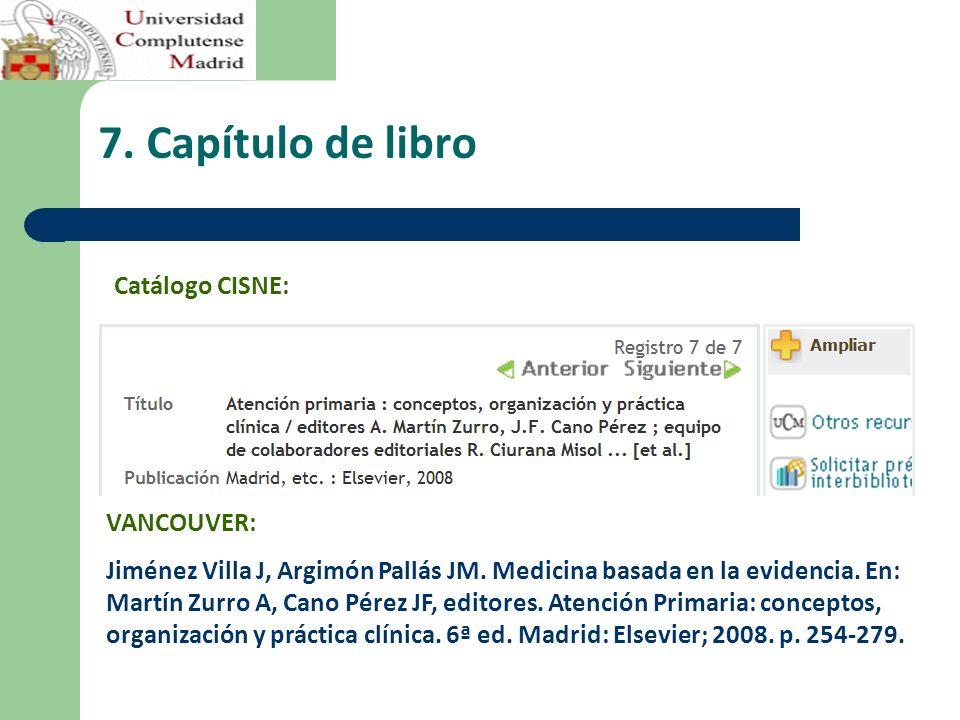 7.Capítulo de libro VANCOUVER: Jiménez Villa J, Argimón Pallás JM.