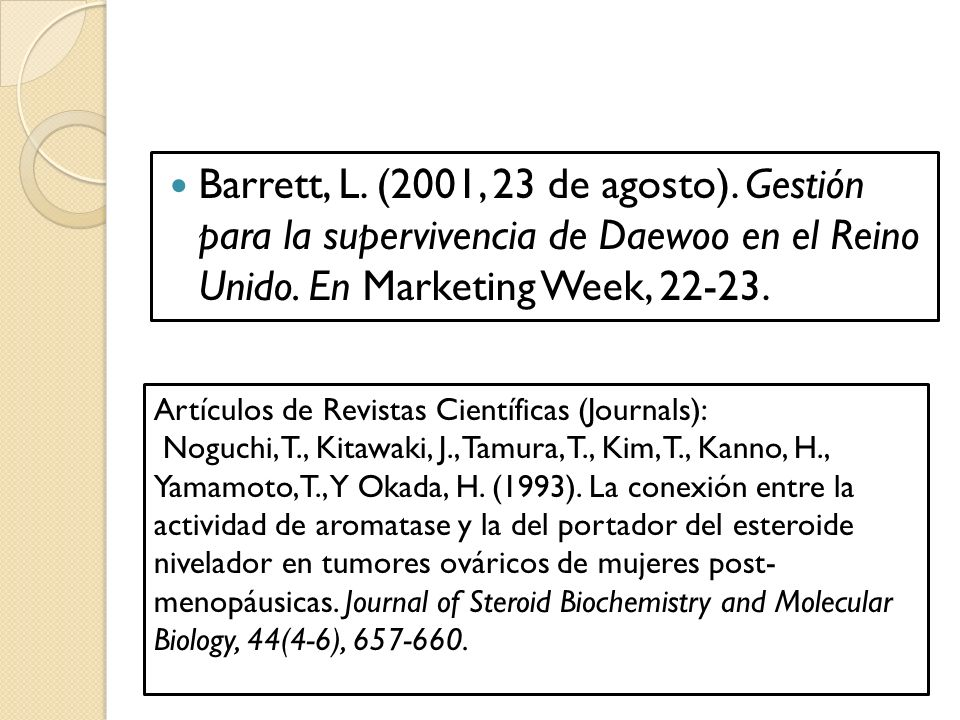 Barrett, L.(2001, 23 de agosto). Gestión para la supervivencia de Daewoo en el Reino Unido.