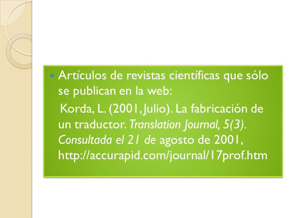 Artículos de revistas científicas que sólo se publican en la web: Korda, L.