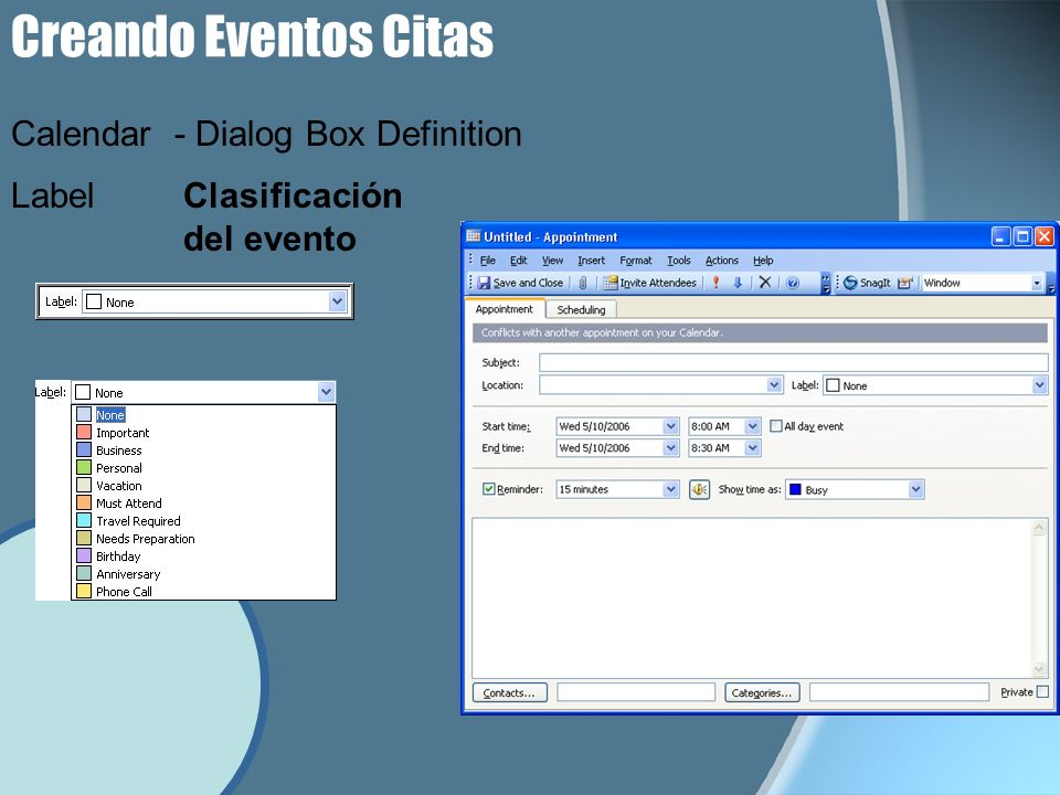 Creando Eventos Citas LabelClasificación del evento Calendar - Dialog Box Definition