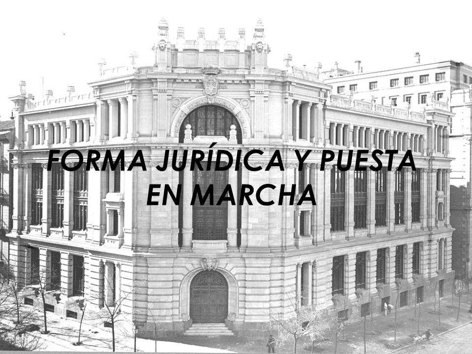 FORMA JURÍDICA Y PUESTA EN MARCHA
