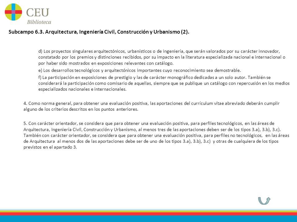Subcampo 6.3. Arquitectura, Ingeniería Civil, Construcción y Urbanismo (2).