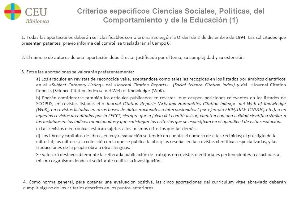 Criterios específicos Ciencias Sociales, Políticas, del Comportamiento y de la Educación (1) 1.