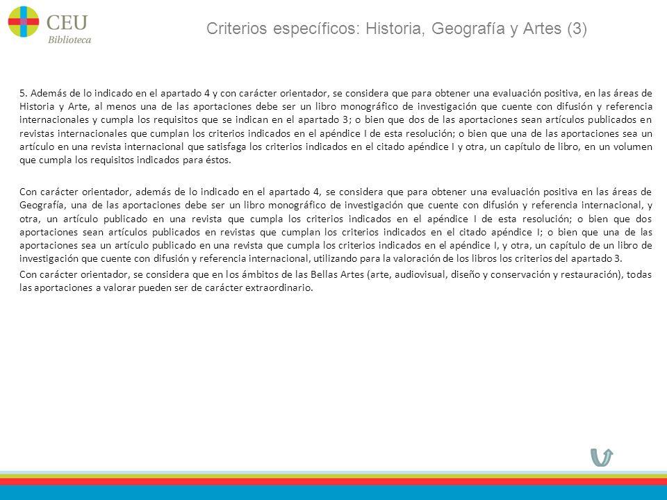 Criterios específicos: Historia, Geografía y Artes (3) 5.
