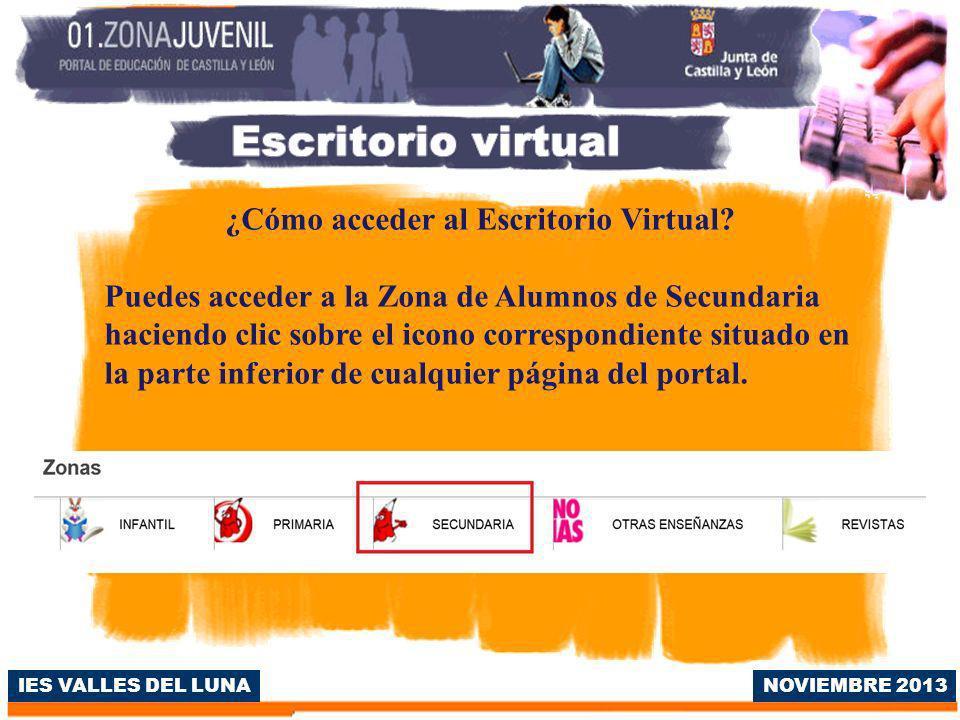 IES VALLES DEL LUNA ¿Cómo acceder al Escritorio Virtual.