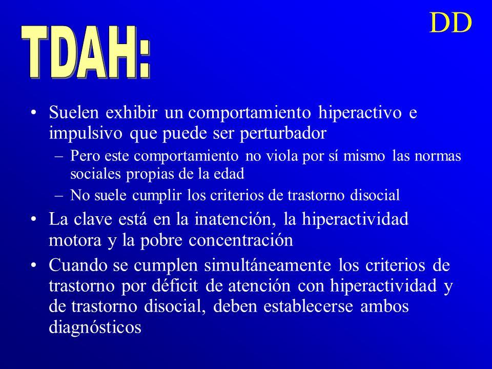 DD Este incluye algunas de las características observadas en el trastorno disocial (p. ej., desobediencia y oposición a las figuras de autoridad) No i