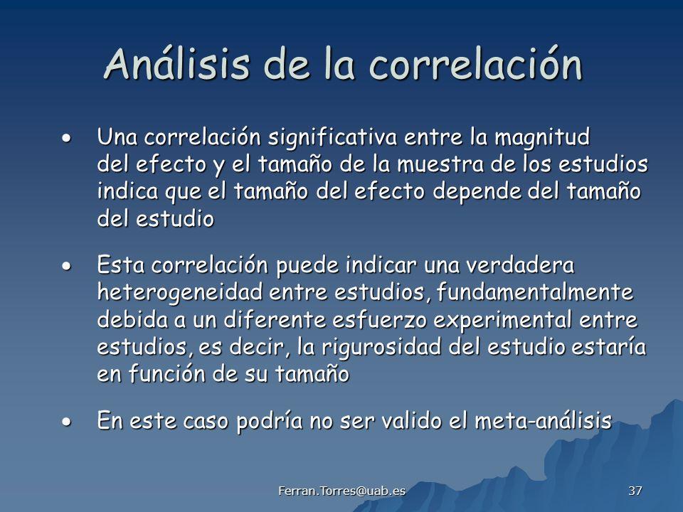 Ferran.Torres@uab.es 37 Análisis de la correlación Una correlación significativa entre la magnitud Una correlación significativa entre la magnitud del