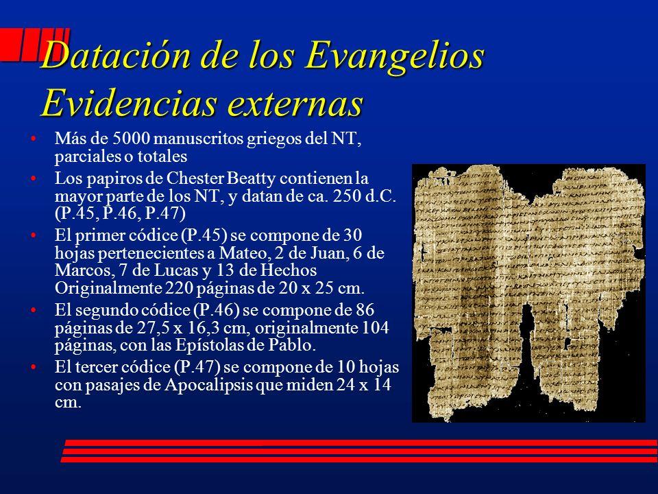 Más de 5000 manuscritos griegos del NT, parciales o totales Los papiros de Chester Beatty contienen la mayor parte de los NT, y datan de ca.