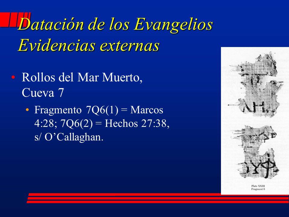 Rollos del Mar Muerto, Cueva 7 Fragmento 7Q6(1) = Marcos 4:28; 7Q6(2) = Hechos 27:38, s/ OCallaghan.