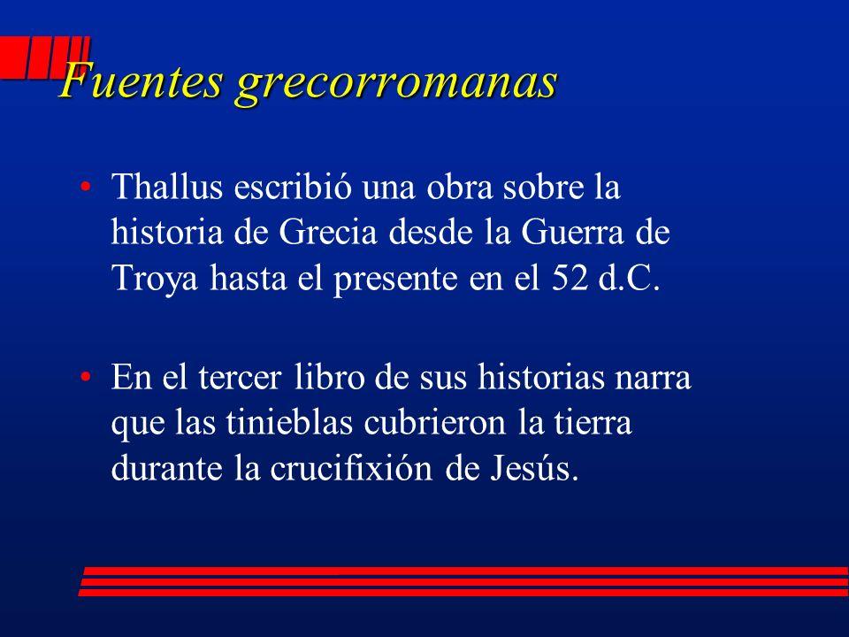 Thallus escribió una obra sobre la historia de Grecia desde la Guerra de Troya hasta el presente en el 52 d.C.