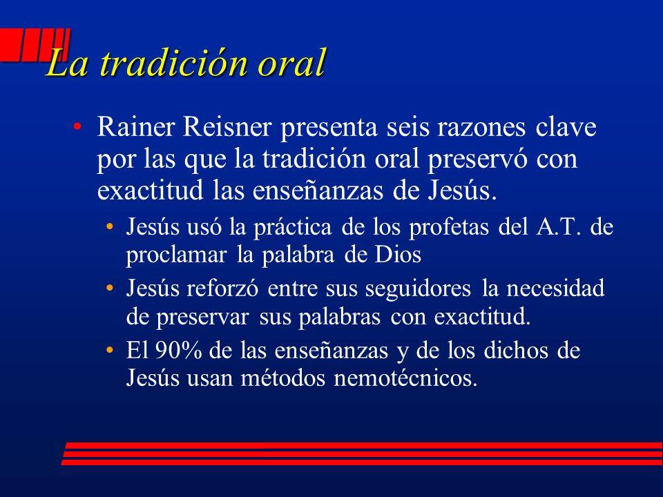 Rainer Reisner presenta seis razones clave por las que la tradición oral preservó con exactitud las enseñanzas de Jesús.