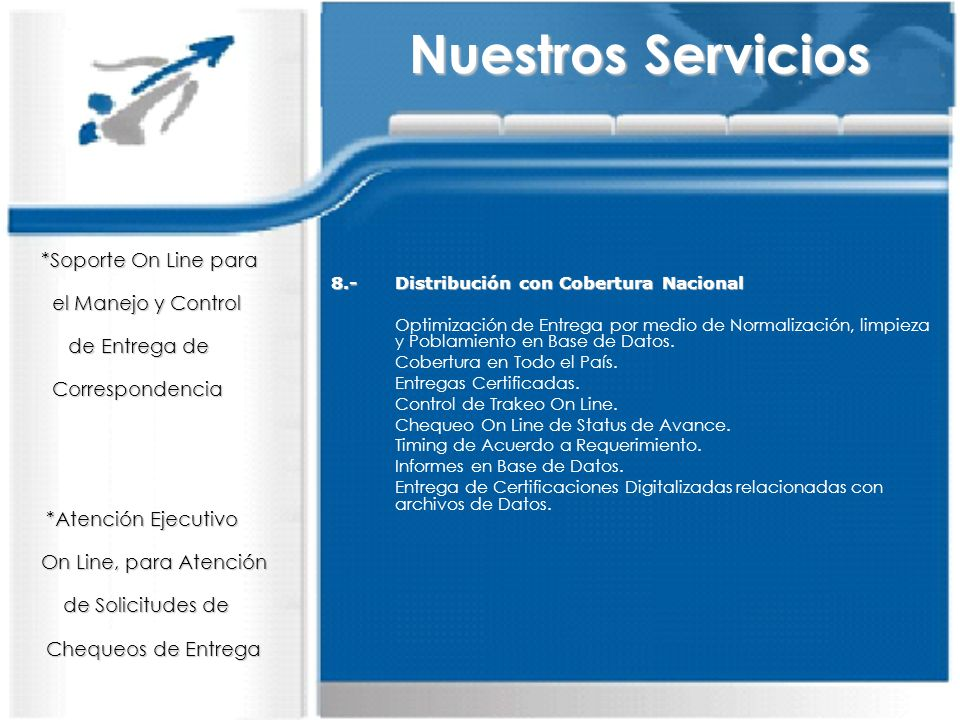 8.-Distribución con Cobertura Nacional Optimización de Entrega por medio de Normalización, limpieza y Poblamiento en Base de Datos. Cobertura en Todo