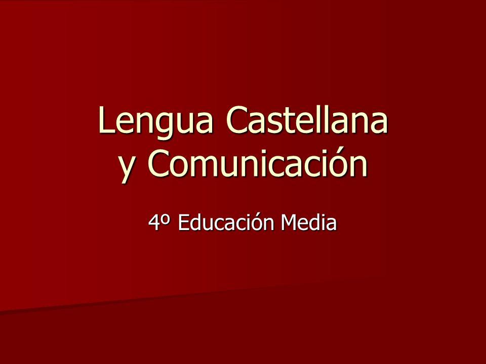 Lengua Castellana y Comunicación 4º Educación Media
