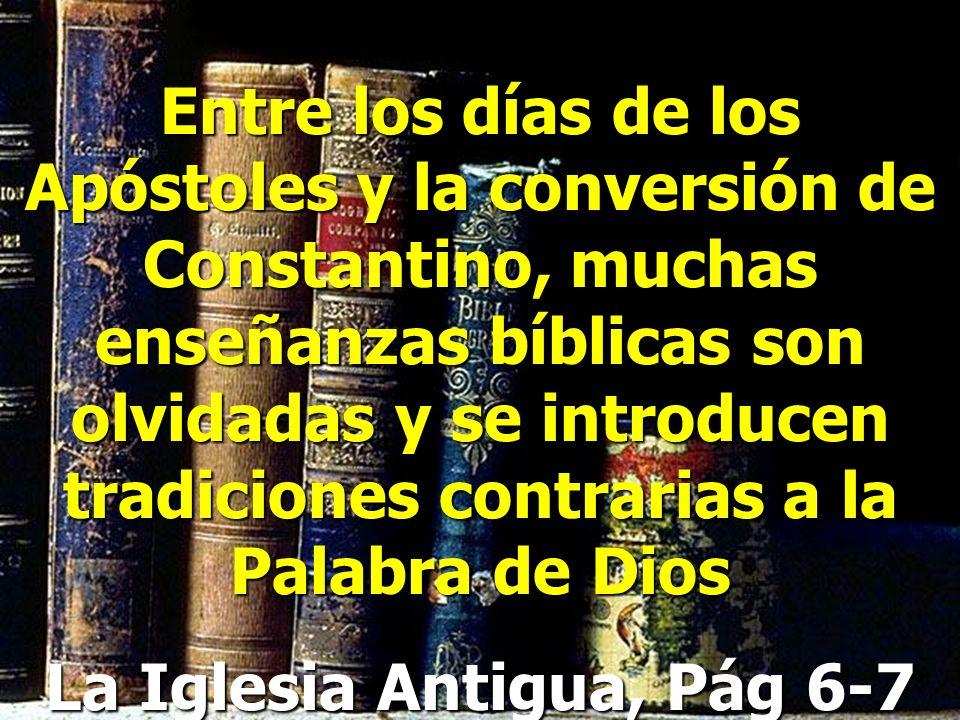 La iglesia cristiana desde la época de los apóstoles gradualmente rechazó las enseñanzas de Jesús. Pablo lo dice Hechos 20:28-30 Por tanto, Mirad por