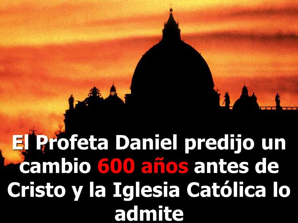 El papado ha tratado de cambiar la Ley de Dios Característica 9: