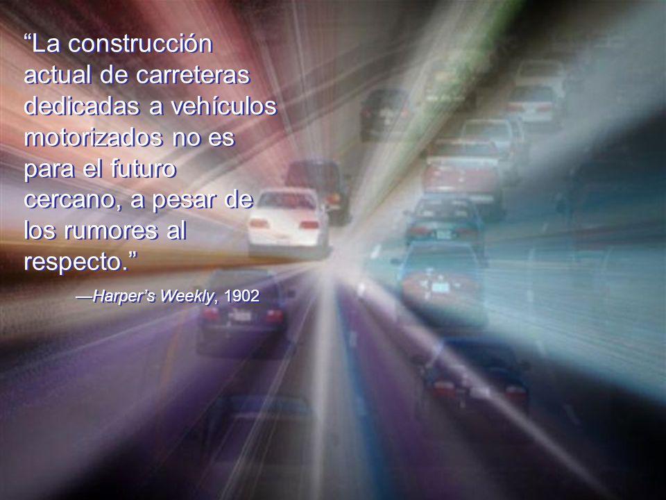 La construcción actual de carreteras dedicadas a vehículos motorizados no es para el futuro cercano, a pesar de los rumores al respecto.