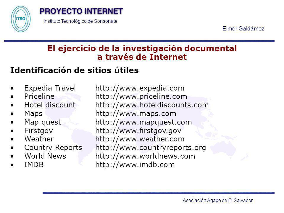 Instituto Tecnológico de Sonsonate Elmer Galdámez Asociación Agape de El Salvador El ejercicio de la investigación documental a través de Internet Ide