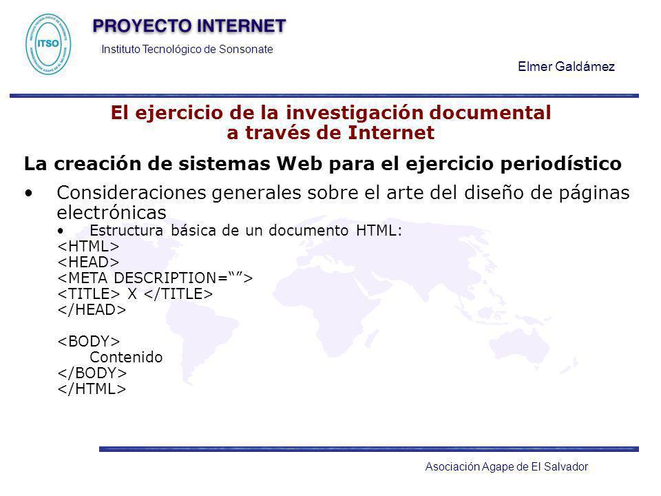 Instituto Tecnológico de Sonsonate Elmer Galdámez Asociación Agape de El Salvador El ejercicio de la investigación documental a través de Internet La