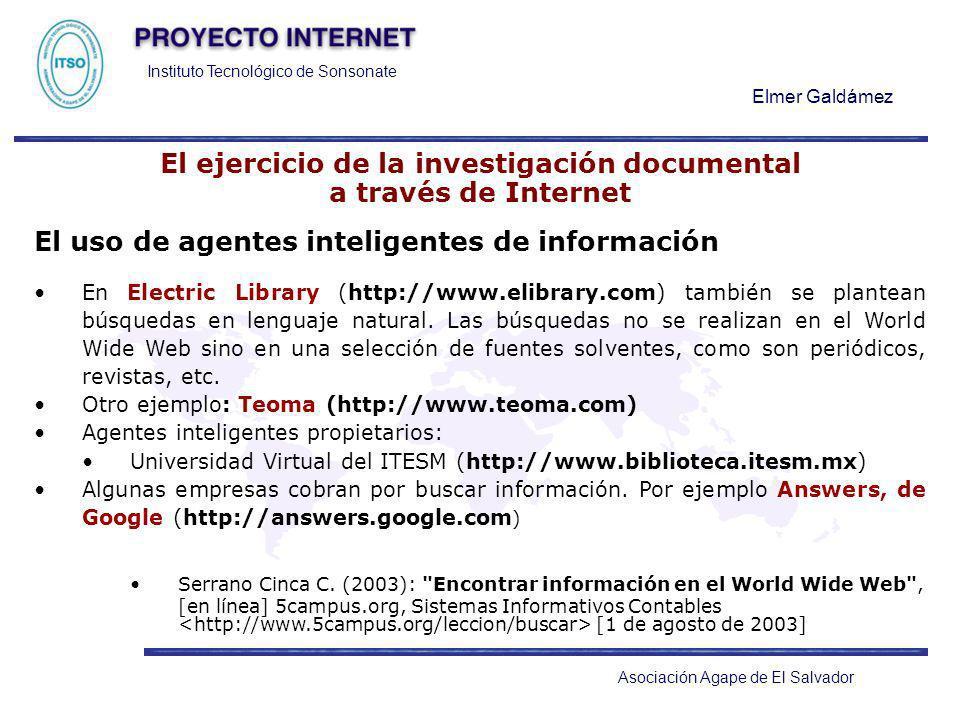 Instituto Tecnológico de Sonsonate Elmer Galdámez Asociación Agape de El Salvador El ejercicio de la investigación documental a través de Internet El
