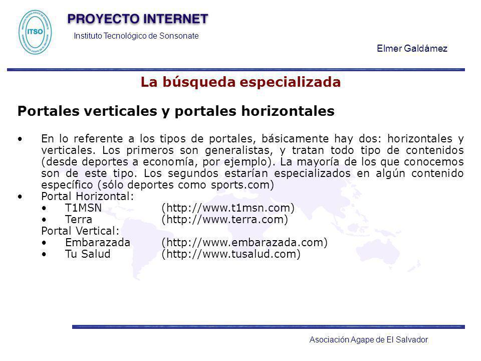 Instituto Tecnológico de Sonsonate Elmer Galdámez Asociación Agape de El Salvador La búsqueda especializada Portales verticales y portales horizontale
