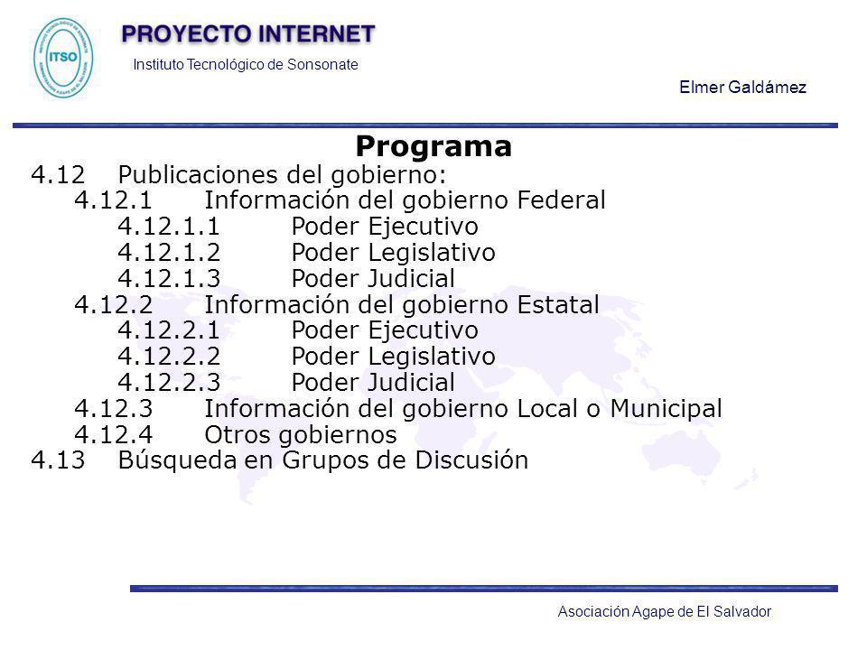 Instituto Tecnológico de Sonsonate Elmer Galdámez Asociación Agape de El Salvador Programa 4.12Publicaciones del gobierno: 4.12.1Información del gobie