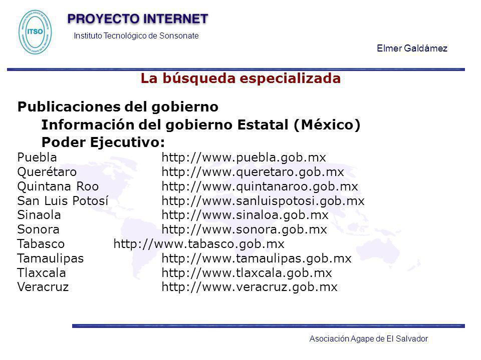 Instituto Tecnológico de Sonsonate Elmer Galdámez Asociación Agape de El Salvador La búsqueda especializada Publicaciones del gobierno Información del