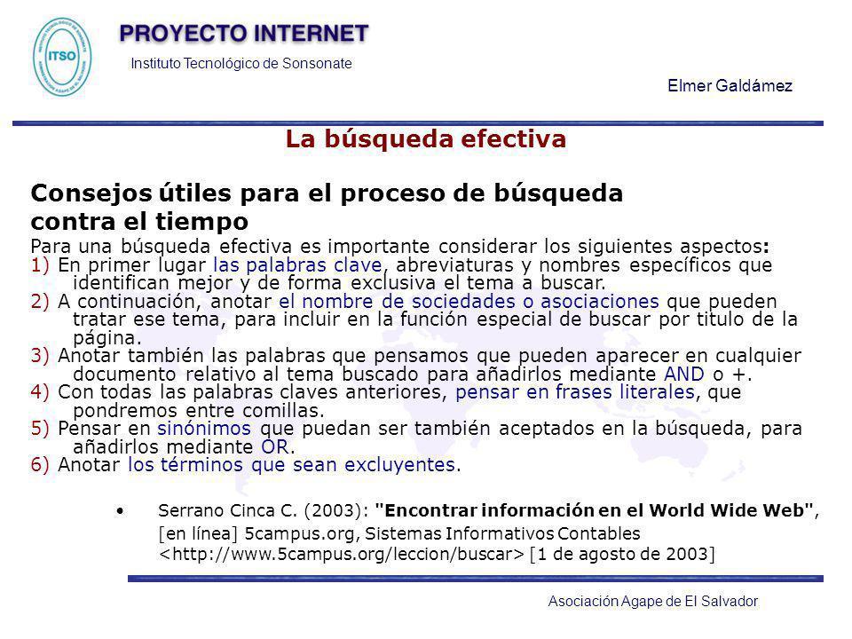 Instituto Tecnológico de Sonsonate Elmer Galdámez Asociación Agape de El Salvador La búsqueda efectiva Consejos útiles para el proceso de búsqueda con