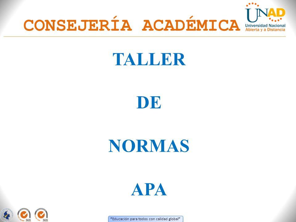Educación para todos con calidad global LAS NORMAS APA – ESPACIO PARA WORD 2003 1.Seleccione el texto que desea modificar.