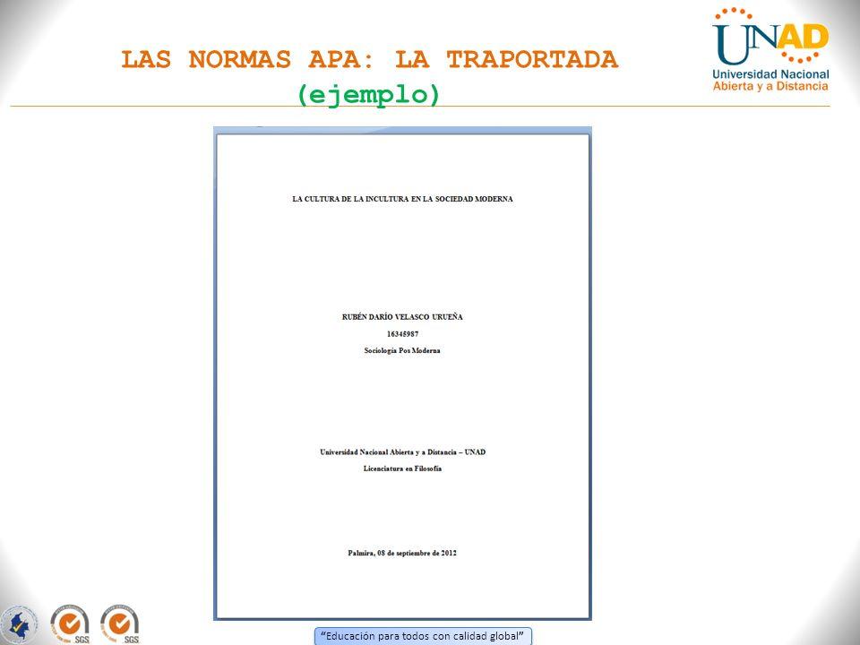 Educación para todos con calidad global LAS NORMAS APA: LA TRAPORTADA (ejemplo)