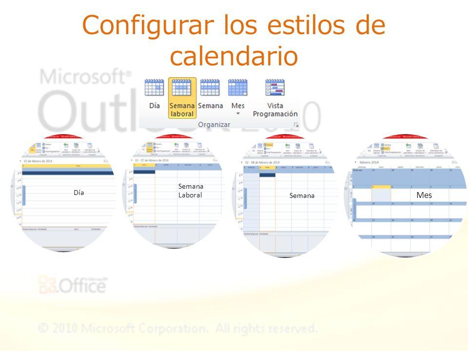 Configurar los estilos de calendario Día Semana Laboral Semana Mes