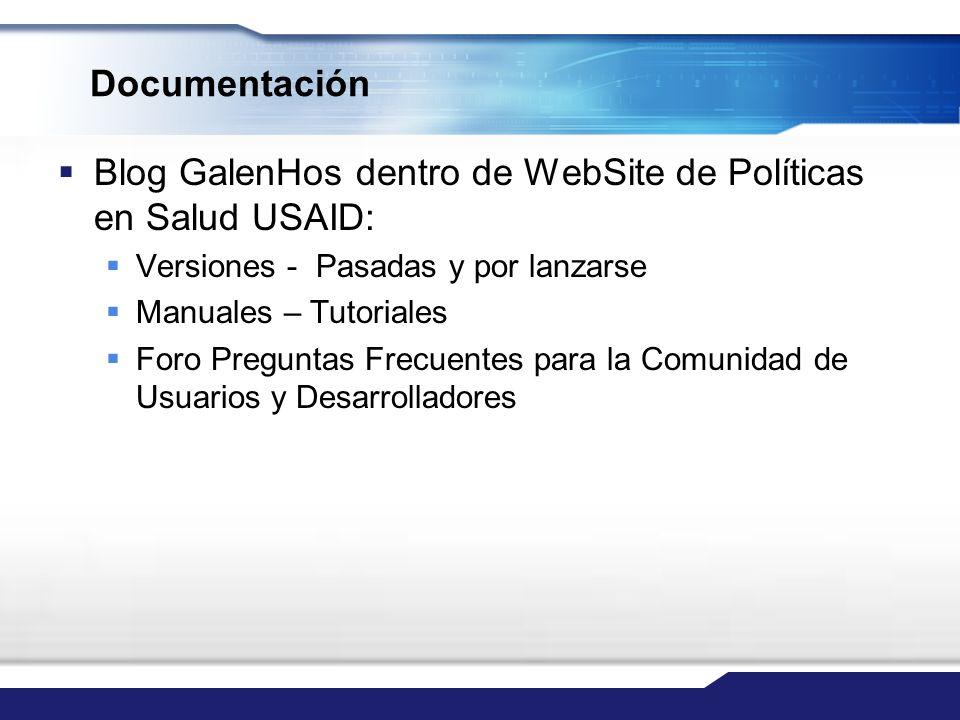 Documentación Blog GalenHos dentro de WebSite de Políticas en Salud USAID: Versiones - Pasadas y por lanzarse Manuales – Tutoriales Foro Preguntas Fre