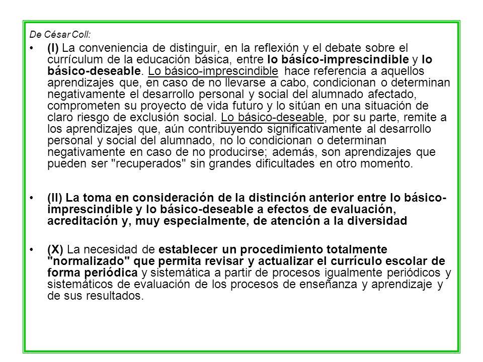 De César Coll: (I) La conveniencia de distinguir, en la reflexión y el debate sobre el currículum de la educación básica, entre lo básico-imprescindib