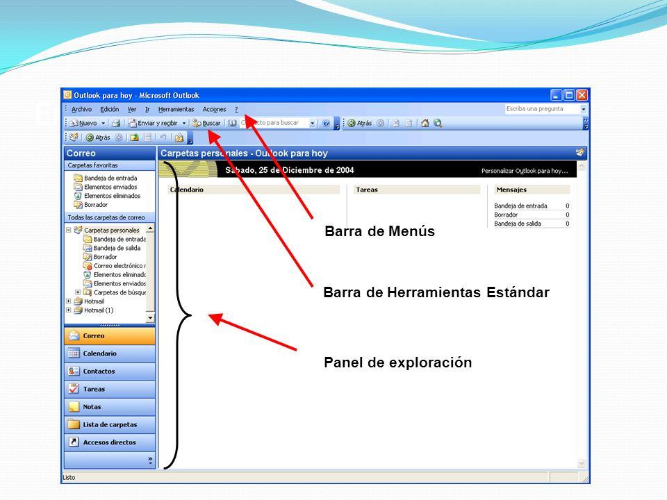Entorno de trabajo en Outlook Barra de Menús Barra de Herramientas Estándar Panel de exploración