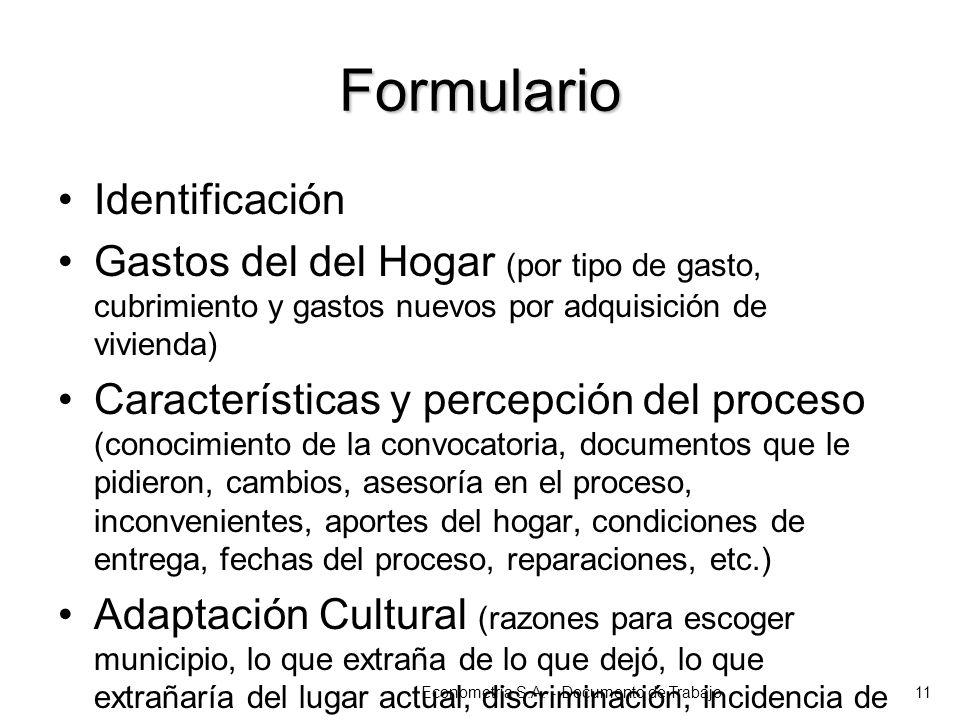 Formulario Identificación Gastos del del Hogar (por tipo de gasto, cubrimiento y gastos nuevos por adquisición de vivienda) Características y percepci