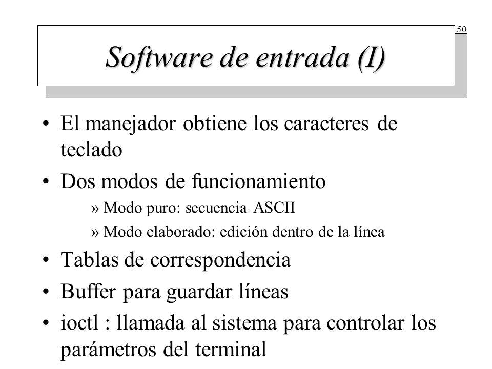 50 Software de entrada (I) El manejador obtiene los caracteres de teclado Dos modos de funcionamiento »Modo puro: secuencia ASCII »Modo elaborado: edi