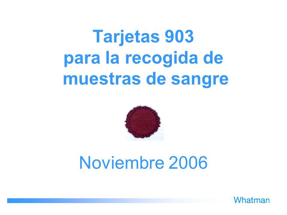 Tarjetas 903 para la recogida de muestras de sangre Noviembre 2006