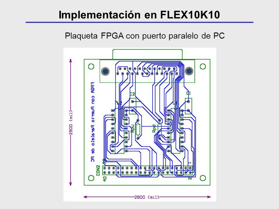 Plaqueta FPGA con puerto paralelo de PC Implementación en FLEX10K10
