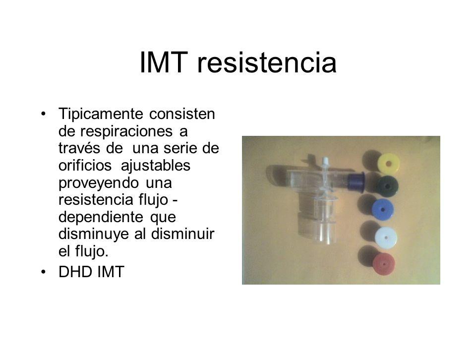 IMT resistencia Tipicamente consisten de respiraciones a través de una serie de orificios ajustables proveyendo una resistencia flujo - dependiente qu