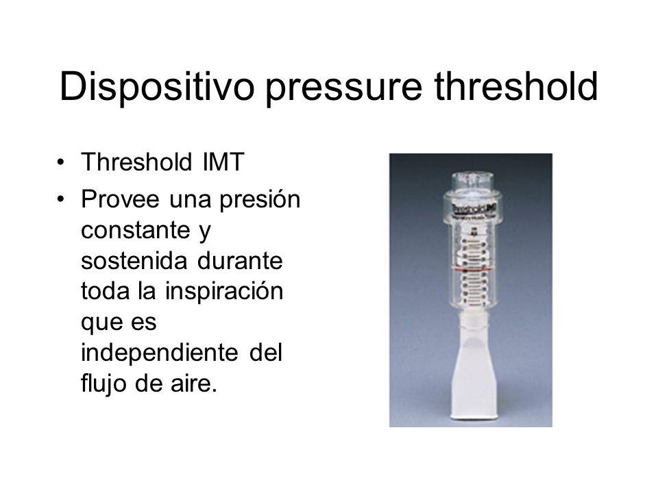 Threshold IMT Funcionamiento: –El individuo genera una mínima fuerza muscular inspiratoria para vencer una carga umbral para generar una fuerza inspiratoria suficiente para abrir la válvula de resorte activado.