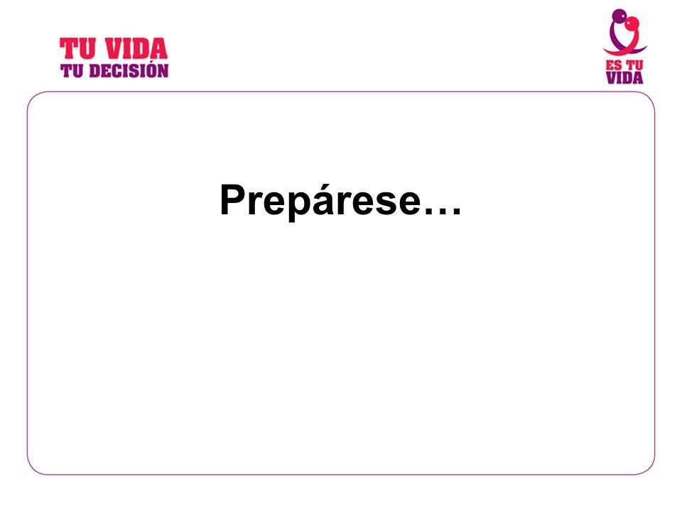 Prepárese…