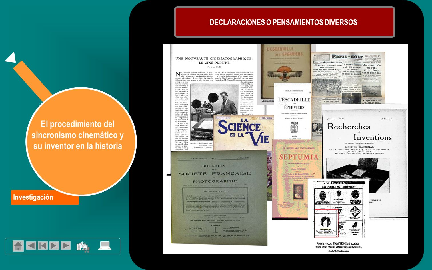 Investigación El procedimiento del sincronismo cinemático y su inventor en la historia DECLARACIONES O PENSAMIENTOS DIVERSOS