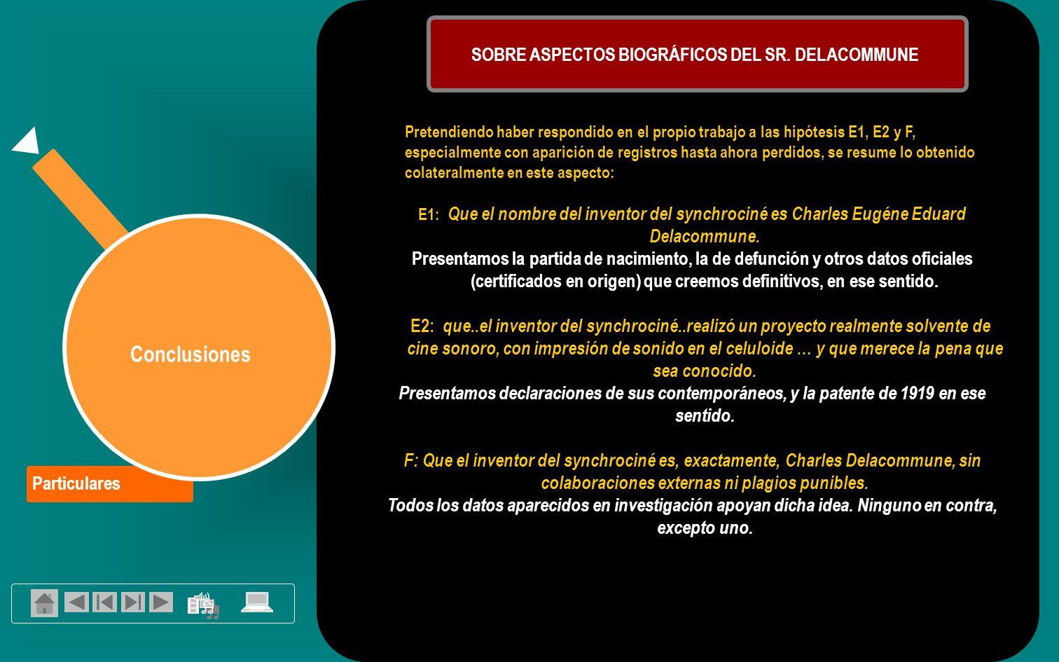Particulares Conclusiones SOBRE ASPECTOS BIOGRÁFICOS DEL SR.