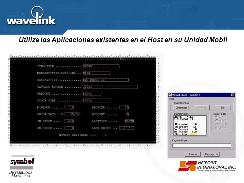 Utilize las Aplicaciones existentes en el Host en su Unidad Mobil